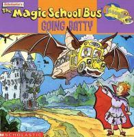 Scholastic's The Magic School Bus Going Batty