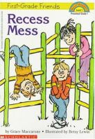 Recess Mess