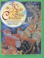 'Twas the Night B'fore Christmas