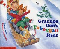 Grandpa Dan's Toboggan Ride