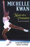 Michelle Kwan, Heart of A Champion