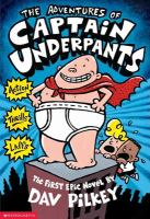 The Adventures of Captain Underpants Now in Full Color