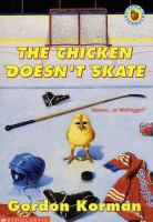 The Chicken Doesn't Skate