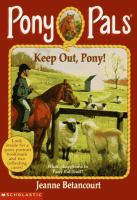 Keep Out Pony!