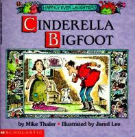 Cinderella Bigfoot