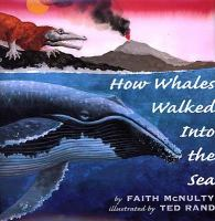 How Whales Walked Into The Sea