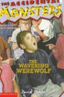 The Wavering Werewolf