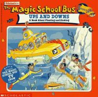 Scholastic's the Magic School Bus Ups and Downs