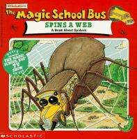 The Magic School Bus Spins A Web