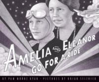 Amelia and Eleanor go for a ride : based on a true story