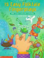 15 Easy Folktale Fingerplays