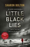 Cover of Little Black Lies by Sharon Bolton
