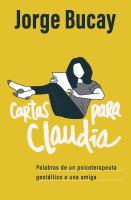 CARTAS PARA CLAUDIA / LETTERS FOR CLAUDIA