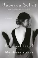 Recollections of My Nonexistence : A Memoir