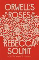 Orwell's Roses