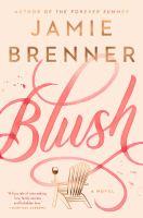 Blush : a novelpages cm