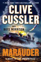 Marauder : A Novel of the Oregon Files.