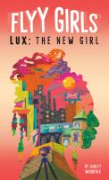 Lux : the new girl