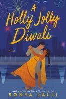 Holly Jolly Diwali