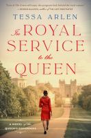 In royal service to the Queen : a novel of the Queen's governess