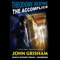 Theodore Boone, The Accomplice (CD)
