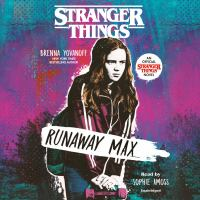 Stranger Things : Runaway Max
