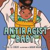 Antiracist Baby [board book]