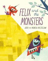 Felix and the Monsters