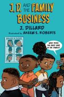 J.D. AND THE FAMILY BUSINESS