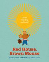 Red House, Brown Mouse