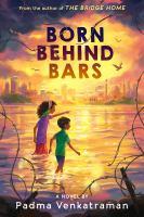 Born Behind Bars