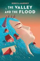 Cover of The Valley and the Flood