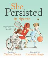 She persisted in sports : American Olympians who changed the game
