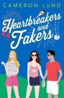 Heartbreakers and fakers343 pages ; 22 cm