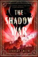 The shadow war406 pages ; 22 cm