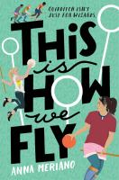 Cover of This Is How We Fly