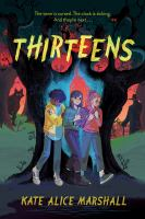 Thirteens230 pages : 22 cm.