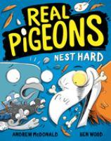 Real Pigeons Nest Hard