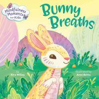 Bunny Breaths