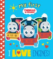 I Love Engines! (Thomas & Friends).
