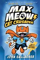 Max Meow, cat crusader