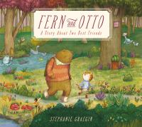 Fern and Otto: A Story About Two Best Friends