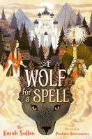 A Wolf for A Spell