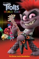 Trolls World Tour: The Deluxe Junior Novelization