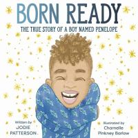 Cover of Born ready: the true story