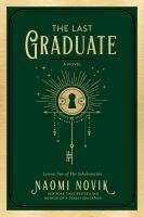 The last graduate : a novel388 pages ; 22 cm