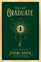 Last Graduate : A Novel