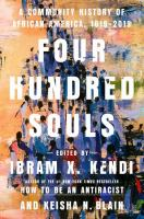 Four Hundred Souls : A Community History of African America, 1619-2019.