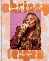 Cravings: All Together : Recipes to Love.