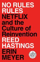 Media Cover for No Rules Rules: Netflix and the Culture of Reinvention